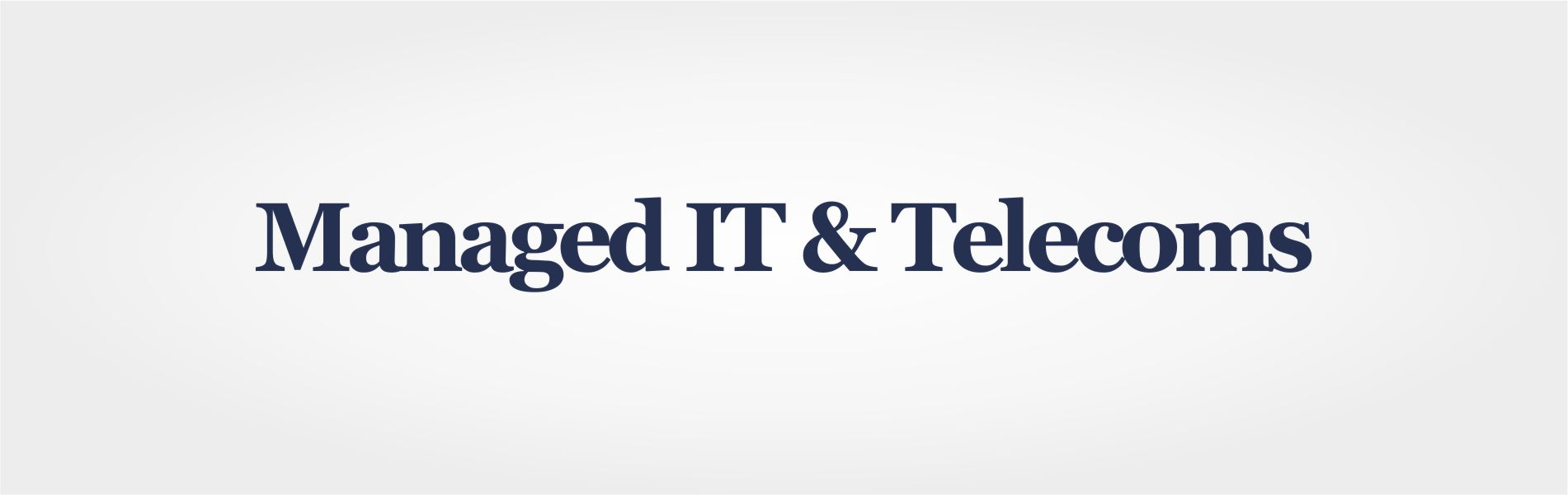 manage it and telecoms